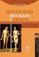 Carlos Figari-Sexualidad, religión y ciencia